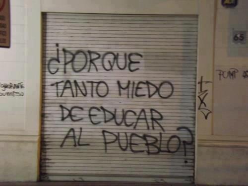 Miedo a educar al pueblo